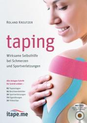 Taping - Wirksame Selbsthilfe bei Schmerzen und Sportverletzungen (inkl. Videos)