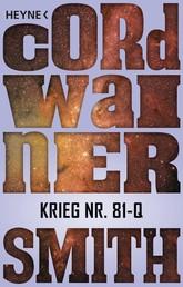 Krieg Nr. 81-Q - - Erzählung