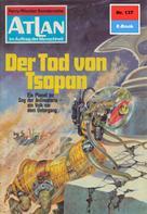Ernst Vlcek: Atlan 137: Der Tod von Tsopan ★★★★★