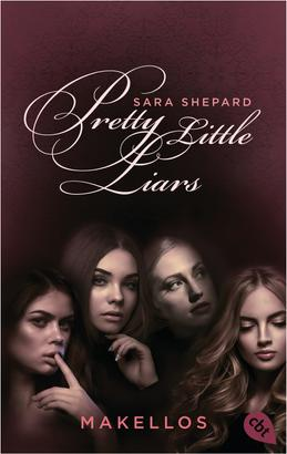 Pretty Little Liars - Makellos