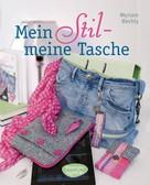 Myriam Bechly: Mein Stil - meine Tasche ★★★