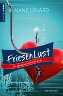Nané Lénard: FriesenLust ★★★★