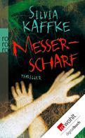 Silvia Kaffke: Messerscharf ★★★★