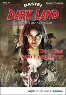 Logan Dee: Dark Land 35 - Horror-Serie