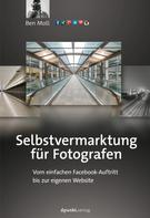 Ben Moll: Selbstvermarktung für Fotografen ★★★★