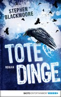 Stephen Blackmoore: Tote Dinge ★★★★