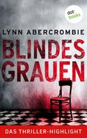 Lynn Abercrombie: Blindes Grauen ★★★★