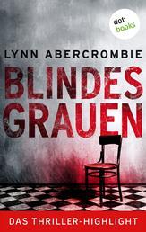 Blindes Grauen - Thriller