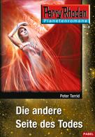Peter Terrid: Planetenroman 9: Die andere Seite des Todes