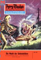 Kurt Brand: Perry Rhodan 132: Die Macht der Unheimlichen ★★★★★