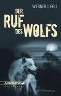 Wener J. Egli: Der Ruf des Wolfs ★★★★