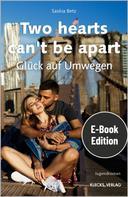 Saskia Betz: Two hearts can't be apart