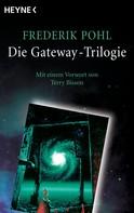 Frederik Pohl: Die Gateway-Trilogie ★★★★