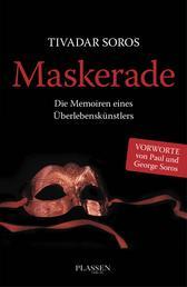 Maskerade - Die Memoiren eines Überlebenskünstlers