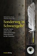 Daniela Strigl: Sonderweg in Schwarzgelb?