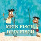 Jürgen Beck: Mein Fisch, dein Fisch