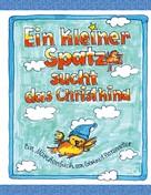 Gertrud Harzenetter: Ein kleiner Spatz sucht das Christkind