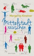 Margarita Kinstner: Mittelstadtrauschen ★★★★