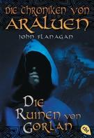 John Flanagan: Die Chroniken von Araluen - Die Ruinen von Gorlan ★★★★★