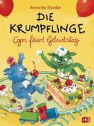 Annette Roeder: Die Krumpflinge - Egon feiert Geburtstag ★★★★★