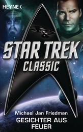 Star Trek - Classic: Gesichter aus Feuer - Roman