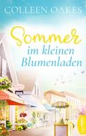Colleen Oakes: Sommer im kleinen Blumenladen ★★★★