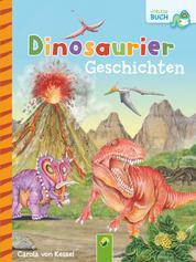 Dinosauriergeschichten - 12 Geschichten über große und kleine Dinos