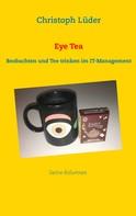 Christoph Lüder: Eye Tea