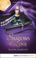 Natalie Rabengut: Verruchte Gesellschaft - Shadows of Love ★★★★