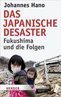 Johannes Hano: Das japanische Desaster ★★★★★