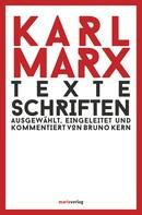 Karl Marx: Texte Schriften