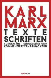 Texte Schriften - Ausgewählt, eingeleitet und kommentiert von Bruno Kern