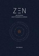 Jens Glutsch: Zen oder die Kunst, seine Privatsphäre zu schützen