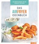 : Das Airfryer-Ideenbuch ★★★★