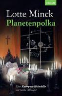Lotte Minck: Planetenpolka ★★★★