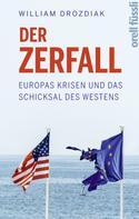 Wiliam Drozdiak: Der Zerfall
