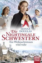 Die Nightingale Schwestern - Ein Weihnachtstraum wird wahr