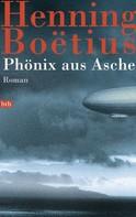 Henning Boëtius: Phönix aus Asche ★★★