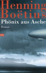 Phönix aus Asche - Roman