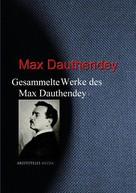Max Dauthendey: Gesammelte Werke des Max Dauthendey