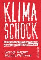 Gernot Wagner: Klimaschock ★★★★