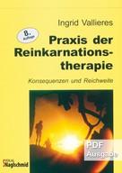 Ingrid Vallieres: Praxis der Reinkarnationstherapie