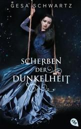 Scherben der Dunkelheit - Romantische Dark Fantasy