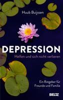 Huub Buijssen: Depression. Helfen und sich nicht verlieren ★★★★