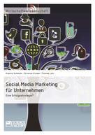 Eveline Scheerer: Social Media Marketing für Unternehmen. Eine Erfolgsstrategie?