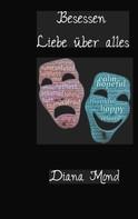 Diana Mond: Besessen
