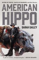 Sarah Gailey: American Hippo ★★★★★