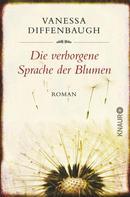 Vanessa Diffenbaugh: Die verborgene Sprache der Blumen ★★★★★