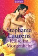 Stephanie Laurens: Küsse im Morgenlicht ★★★★