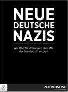 ZEIT ONLINE: Neue deutsche Nazis ★★★★